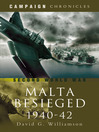 Siege of Malta 1940-1942 (eBook): A Mediterranean Leningrad